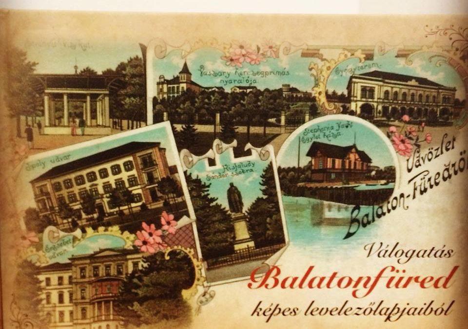 Válogatás Balatonfüred képes levelezőlapjaiból